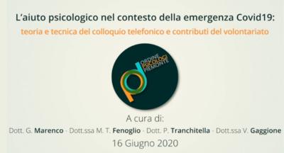 L'aiuto psicologico nel contesto della emergenza Covid19: teoria e tecnica del colloquio telefonico e contributi del volontariato