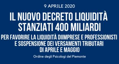 Il nuovo Decreto Liquidità. Stanziati 400 miliardi per favorire la liquidità di imprese e professionisti e sospensione dei versamenti tributari di aprile e maggio