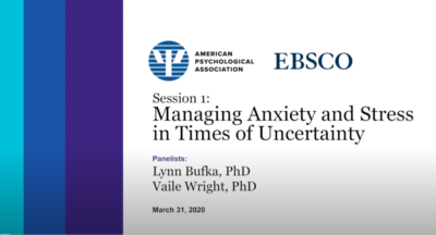Managing Anxiety and Stress in Times of Uncertainty (Session 1)