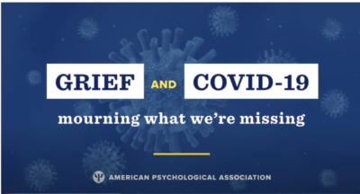 Grief and COVID-19: Mourning What We're Missing
