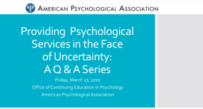 Providing Psychological Services in the Face of Uncertainty